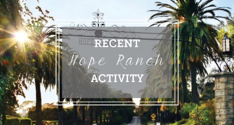 Recent Hope Ranch Activity
